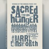 Sacred Hunger, by Barry Unsworth