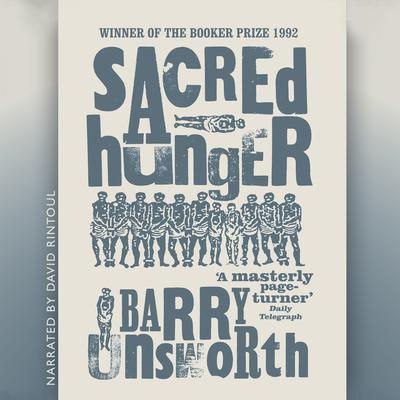 Sacred Hunger Audiobook, by Barry Unsworth