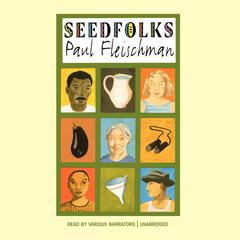 Seedfolks Audiobook, by Paul Fleischman