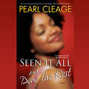 Seen it All and Done the Rest Audiobook, by Pearl Cleage