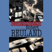 Semiautomatic Audiobook, by Robert Reuland