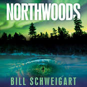 Northwoods Audiobook, by Bill Schweigart
