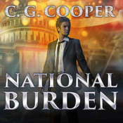 National Burden: A Patriotic Thriller Audiobook, by C. G. Cooper