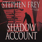Shadow Account: A Novel Audiobook, by Stephen Frey