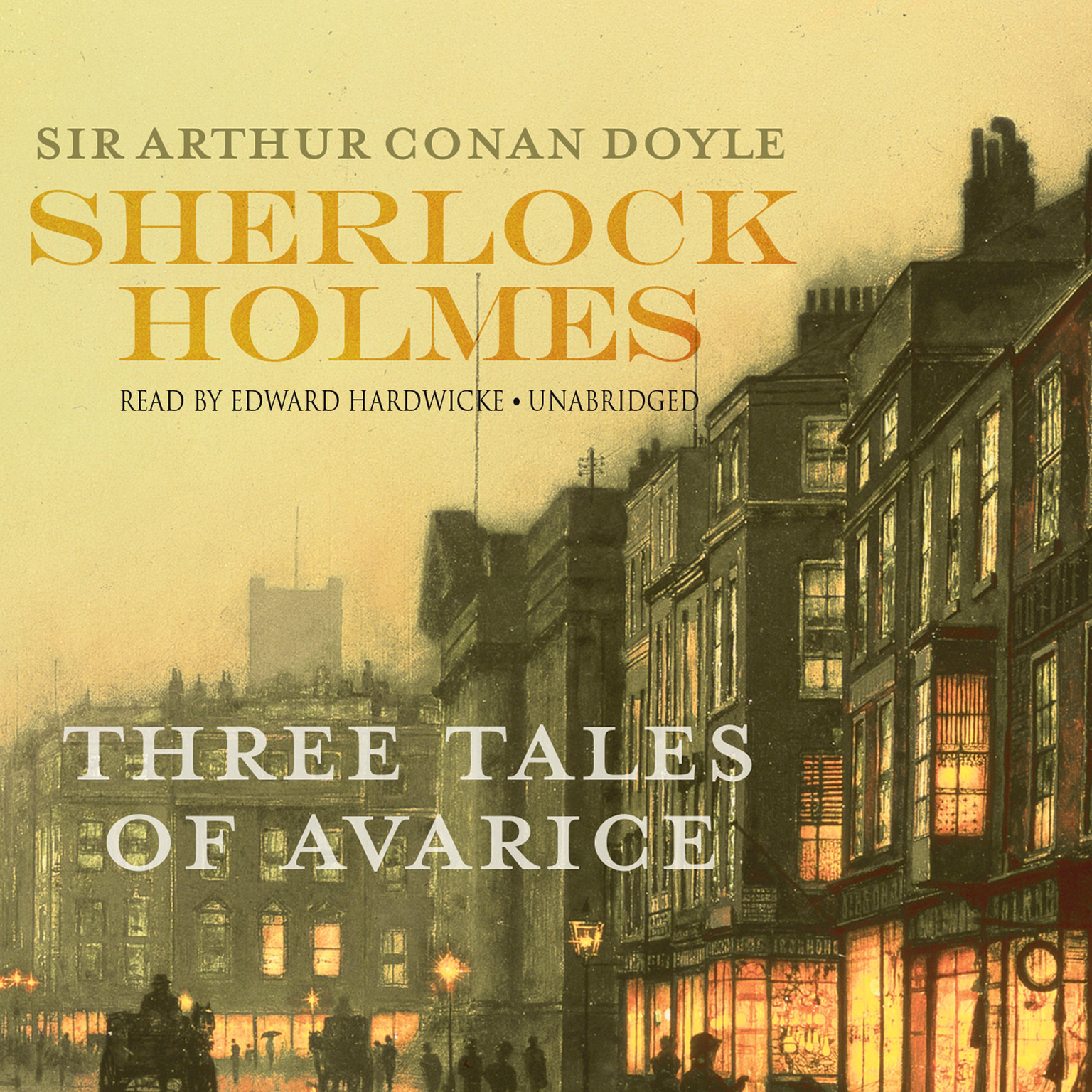 Printable Sherlock Holmes: Three Tales of Avarice Audiobook Cover Art