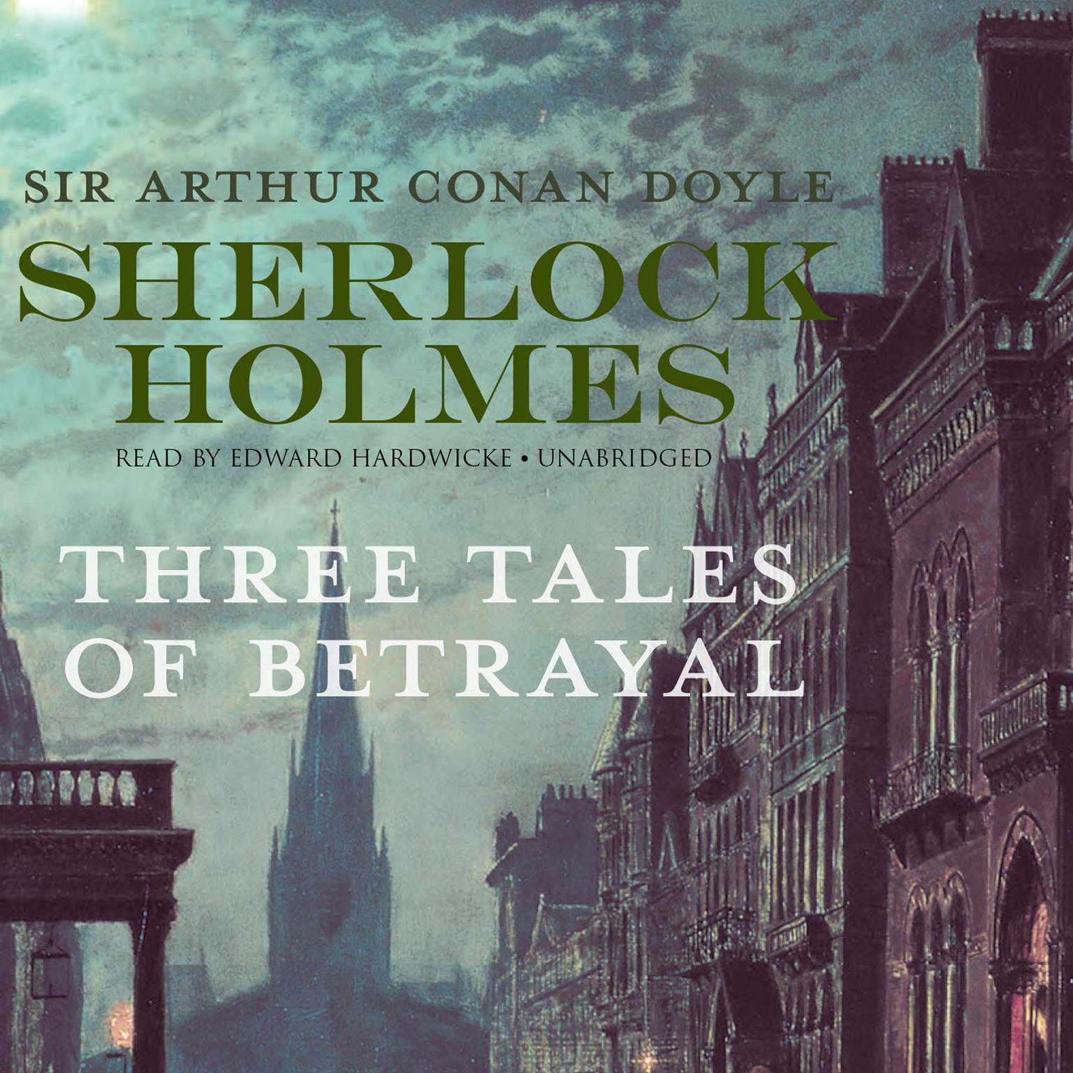 Printable Sherlock Holmes: Three Tales of Betrayal Audiobook Cover Art