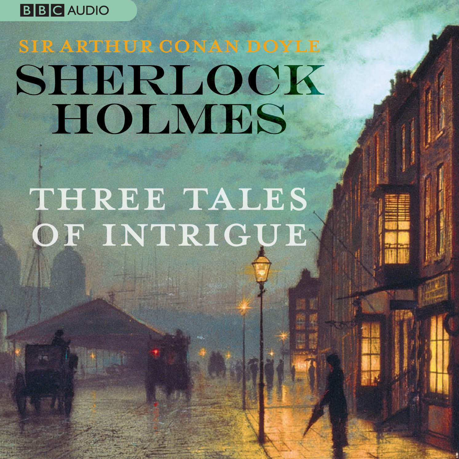 Printable Sherlock Holmes: Three Tales of Intrigue Audiobook Cover Art