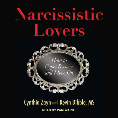 Narcissistic Lovers: How to Cope, Recover and Move On Audiobook, by Kevin Dibble