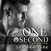 One Second Audiobook, by Dannika Dark
