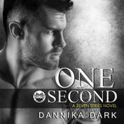 One Second Audiobook, by Dannika Dark