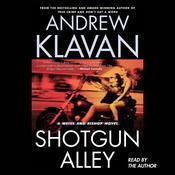 Shotgun Alley Audiobook, by Andrew Klavan