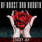 Of Beast and Beauty Audiobook, by Stacey Jay