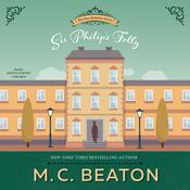 Sir Philip's Folly: A Novel of Regency England Audiobook, by M. C. Beaton