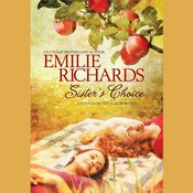 Sister's Choice Audiobook, by Emilie Richards
