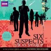 Six Suspects Audiobook, by Vikas Swarup