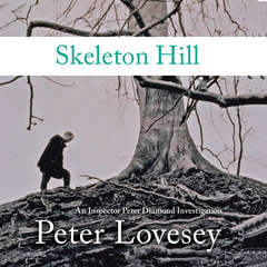 Skeleton Hill Audiobook, by Peter Lovesey