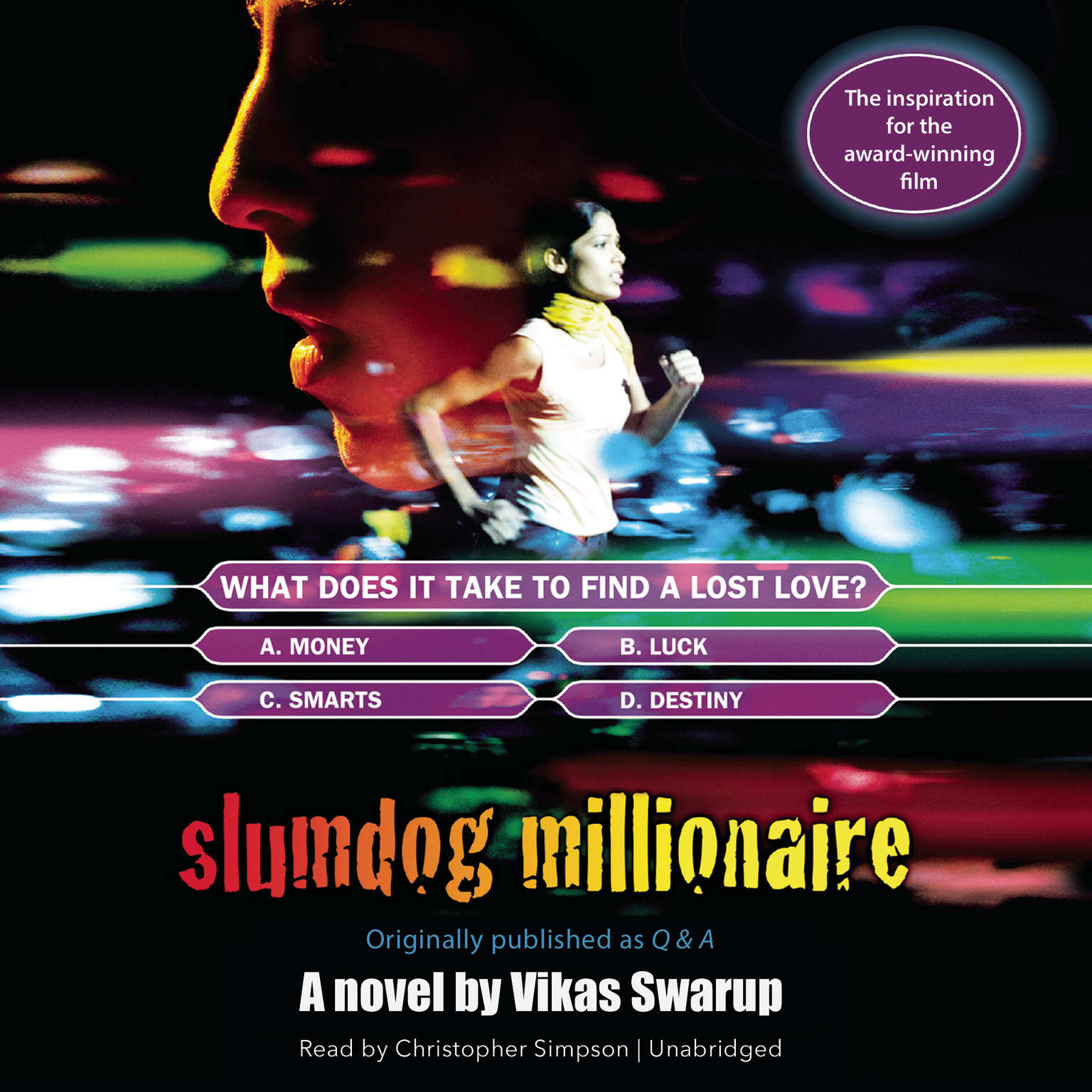 Slumdog Millionaire: Originally published as Q & A Audiobook, by Vikas Swarup