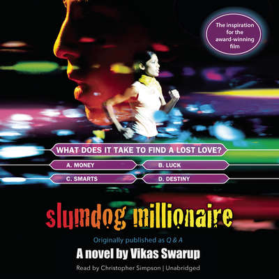 Slumdog Millionaire: Originally published as Q & A Audiobook, by Vikas Swarup