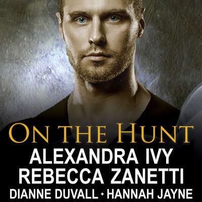 On the Hunt Audiobook, by Dianne Duvall
