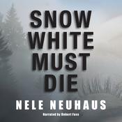 Snow White Must Die Audiobook, by Nele Neuhaus