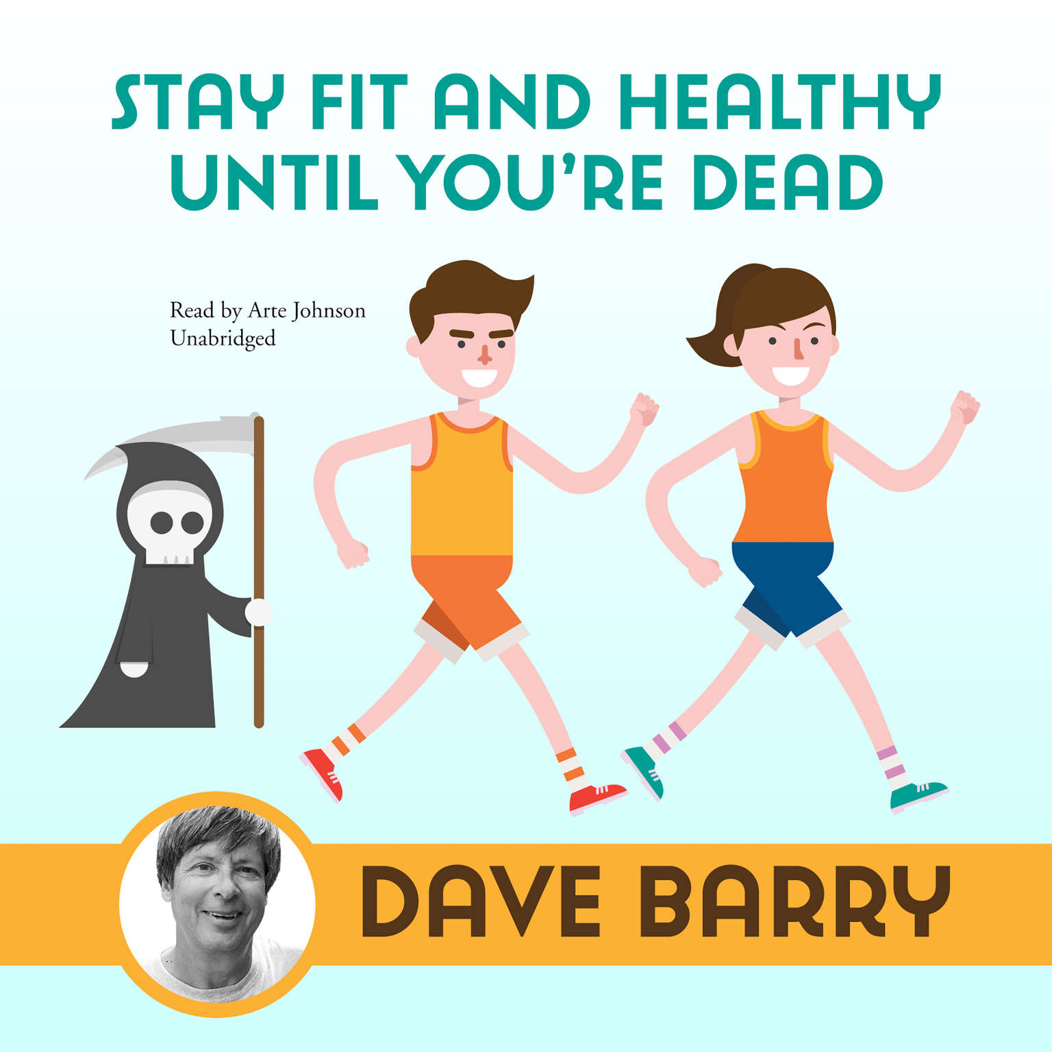 Printable Stay Fit and Healthy until You're Dead Audiobook Cover Art