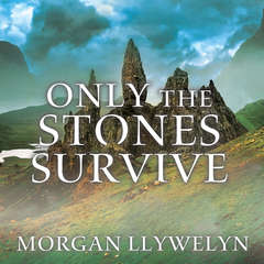 Only the Stones Survive Audiobook, by