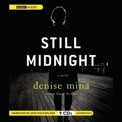 Still Midnight Audiobook, by Denise Mina