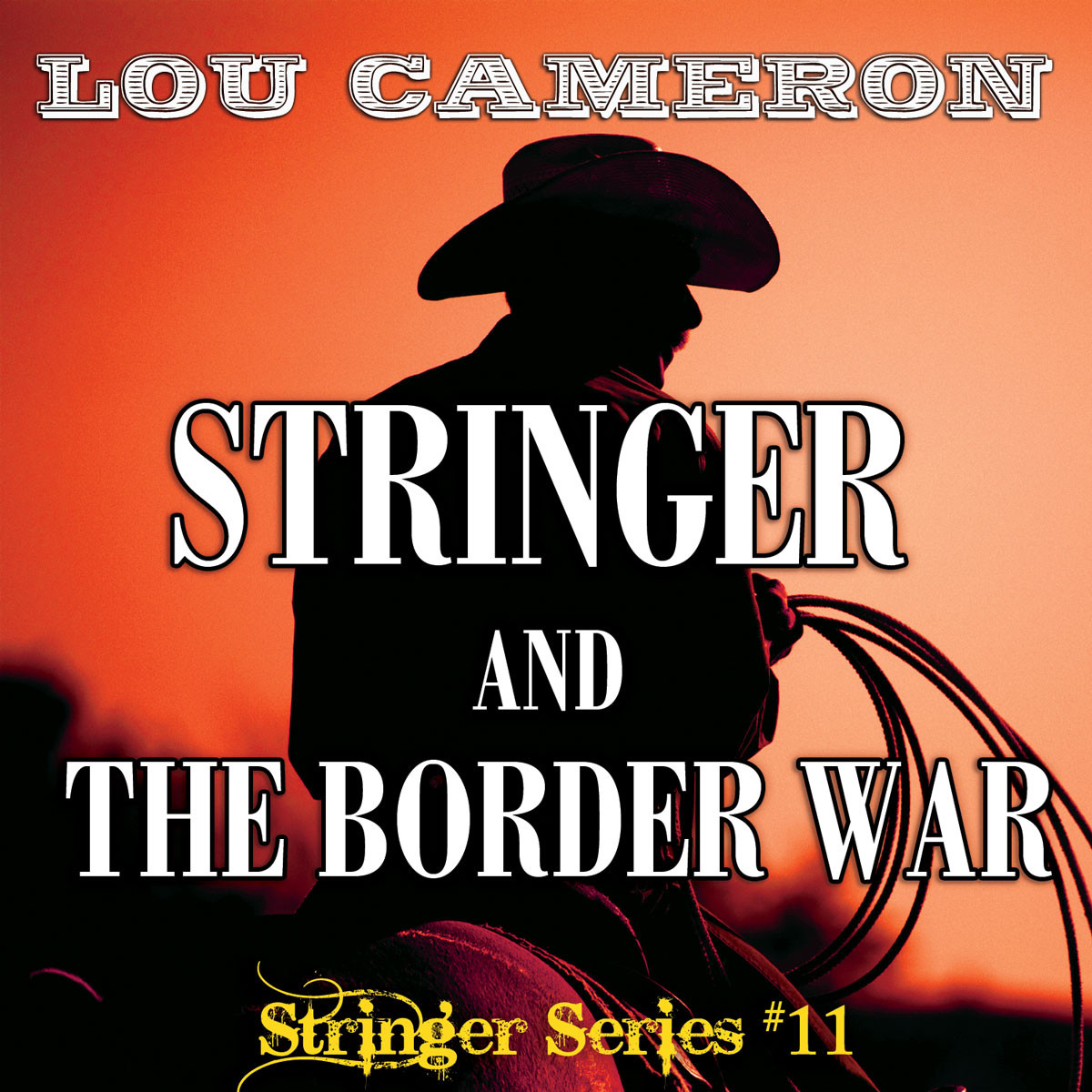 Printable Stringer and the Border War Audiobook Cover Art