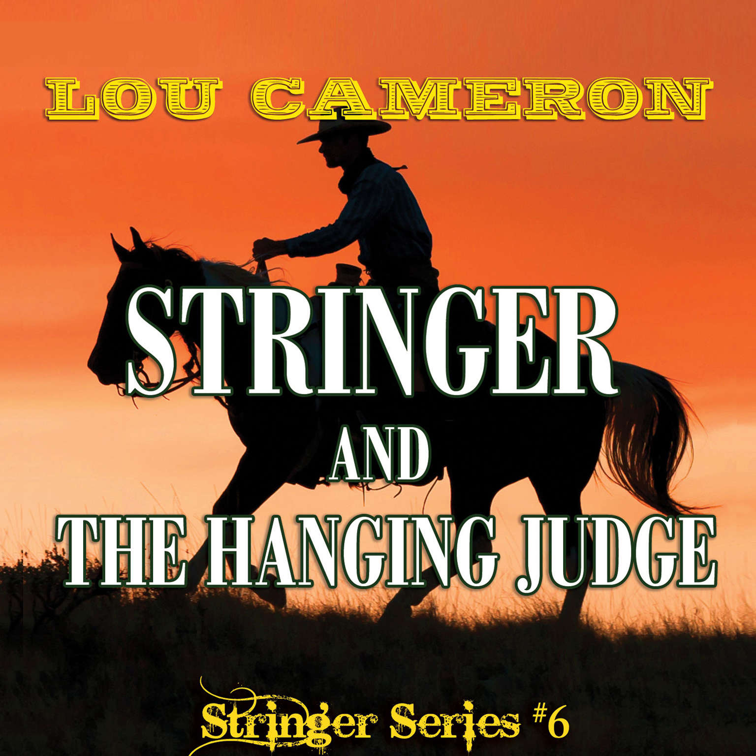 Printable Stringer and the Hanging Judge Audiobook Cover Art