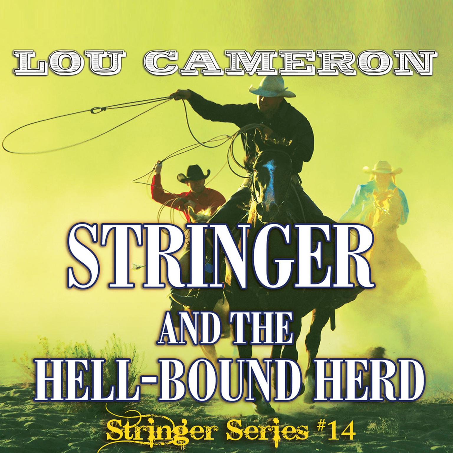 Printable Stringer and the Hell-Bound Herd Audiobook Cover Art