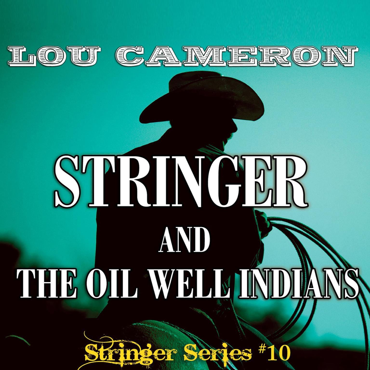 Printable Stringer and the Oil Well Indians Audiobook Cover Art