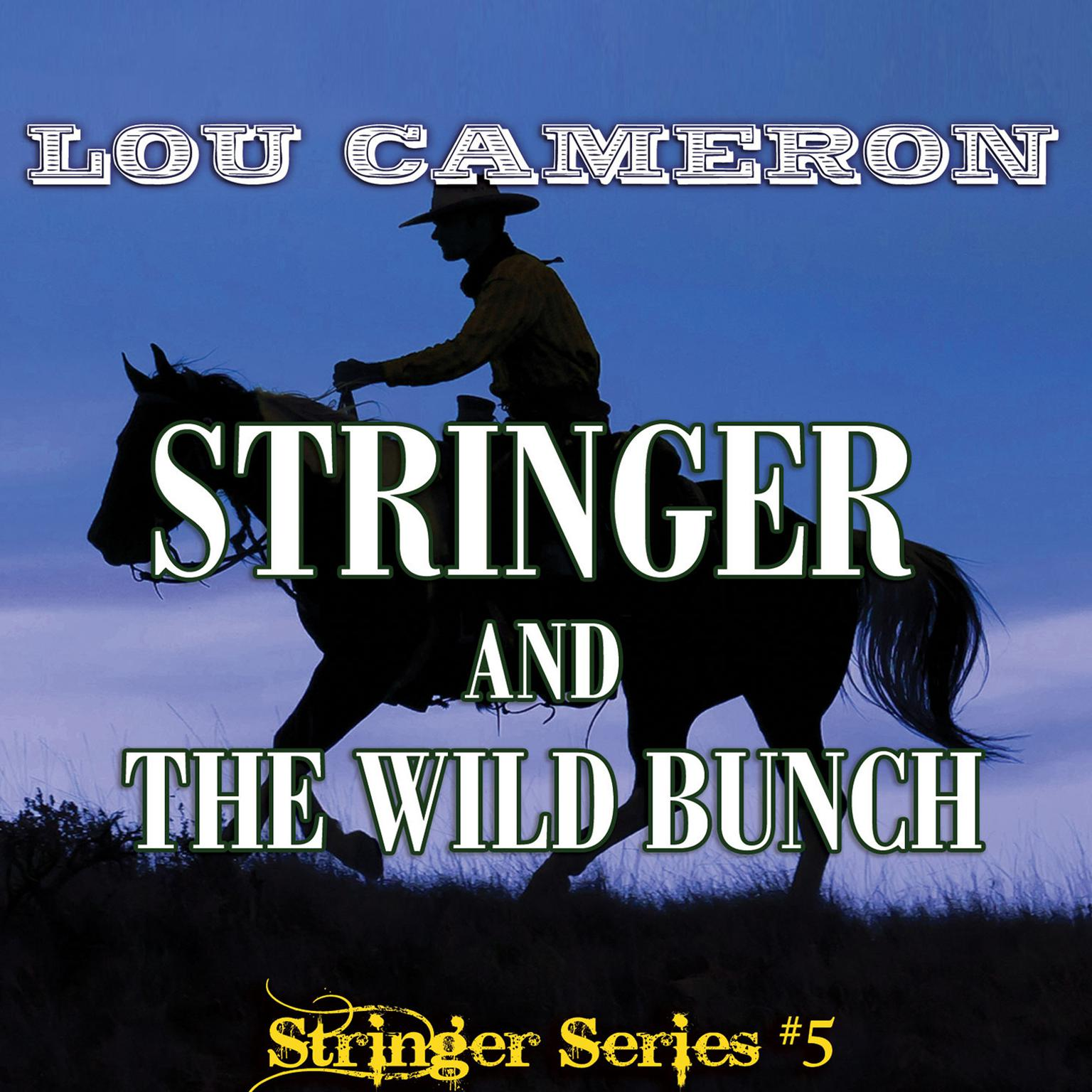 Printable Stringer and the Wild Bunch Audiobook Cover Art