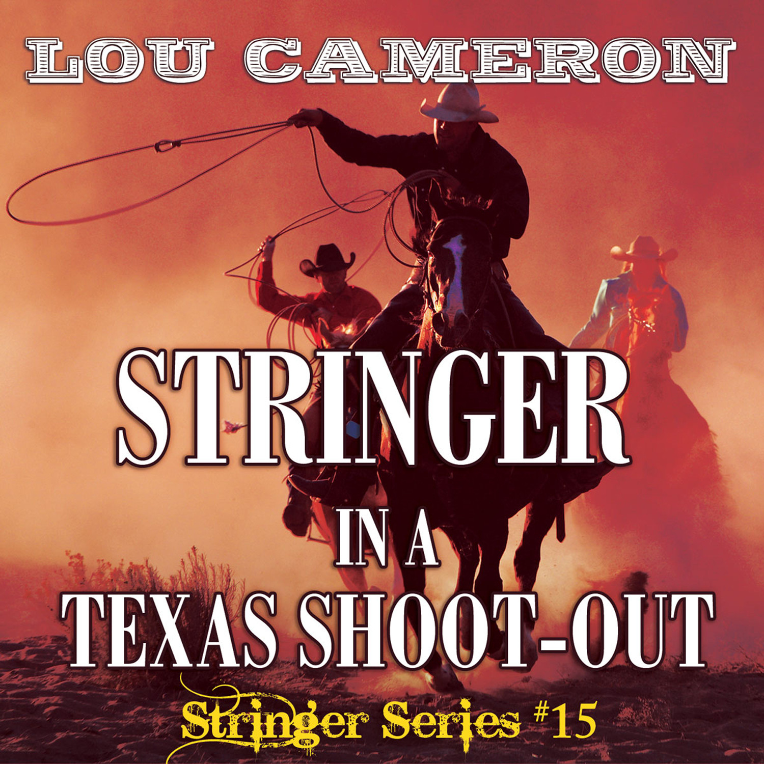 Printable Stringer in a Texas Shoot-Out Audiobook Cover Art
