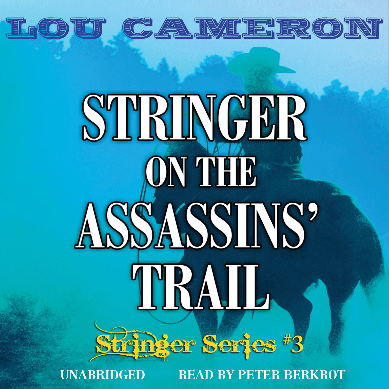 Printable Stringer on the Assassins' Trail Audiobook Cover Art