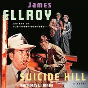 Suicide Hill, by James Ellroy