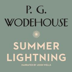 Summer Lightning Audiobook, by P. G. Wodehouse