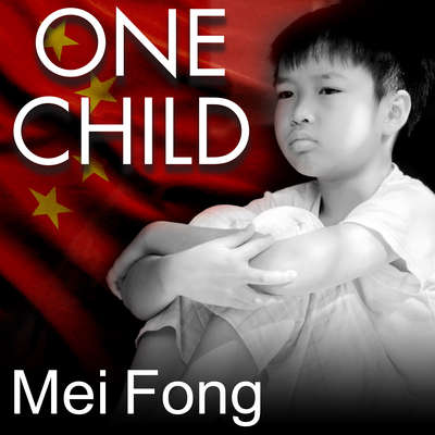 One Child: The Story of Chinas Most Radical Experiment Audiobook, by Mei Fong