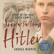 Surviving Hitler: A Boy in the Nazi Death Camps Audiobook, by Andrea Warren