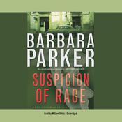 Suspicion of Rage Audiobook, by Barbara Parker