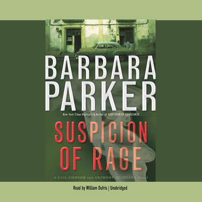 Suspicion of Rage Audiobook, by Barbara Parker