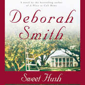 Sweet Hush Audiobook, by Deborah Smith