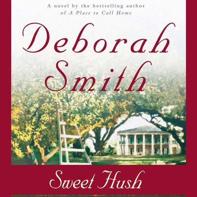 Sweet Hush Audiobook, by Deborah Smith