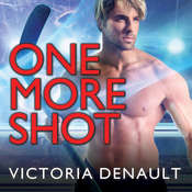 One More Shot  Audiobook, by Victoria Denault