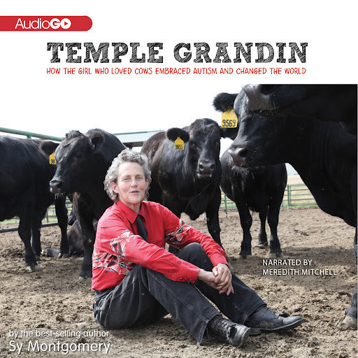 Printable Temple Grandin: How the Girl Who Loved Cows Embraced Autism and Changed the World Audiobook Cover Art