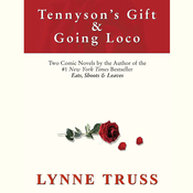 Tennyson's Gift & Going Loco Audiobook, by Lynne Truss