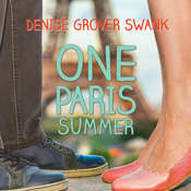 One Paris Summer Audiobook, by Denise Grover Swank