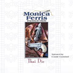 Thai Die Audiobook, by Monica Ferris