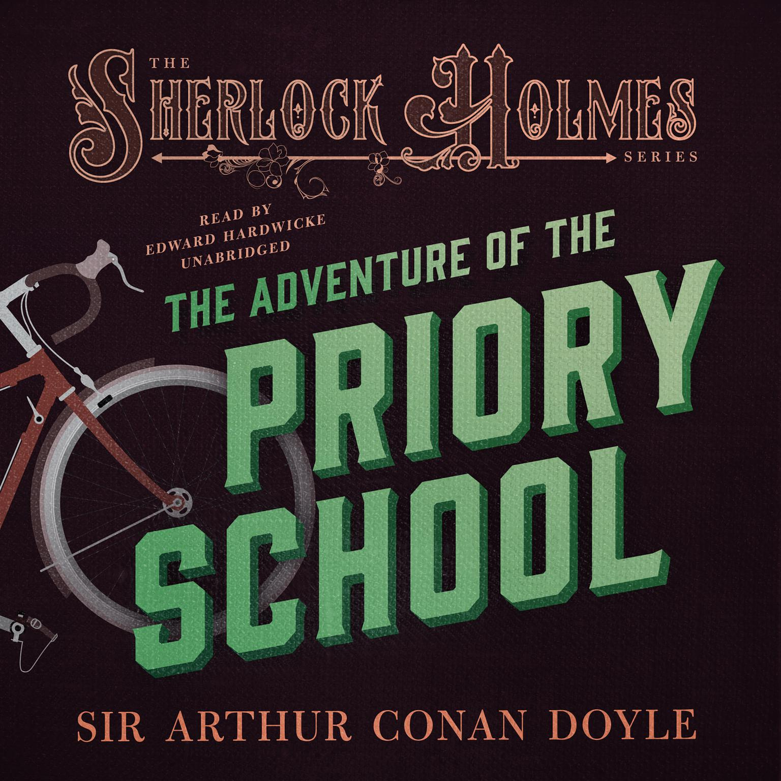Printable Sherlock Holmes: The Adventure of the Priory School Audiobook Cover Art
