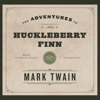 The Adventures of Huckleberry Finn Audiobook, by