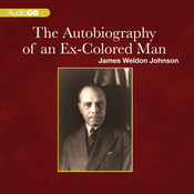 The Autobiography of an Ex-Colored Man, by James Weldon Johnson